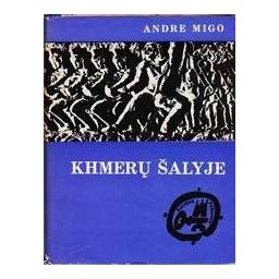 Khmerų šalyje/ Migo Andre