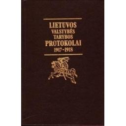 Lietuvos valstybės tarybos protokolai 1917-1918/ Eidintas Alfonsas