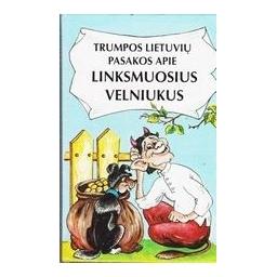 Trumpos lietuvių pasakos apie linksmuosius velniukus/ Sasnauskas Pranas
