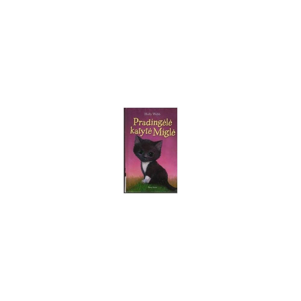 Pradingėlė katytė Miglė/ Holly Webb
