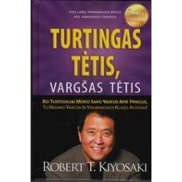 Turtingas tėtis, vargšas tėtis/ Kiyosaki Robert T.