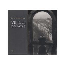 Vilniaus peizažas/ Bulhak Jan