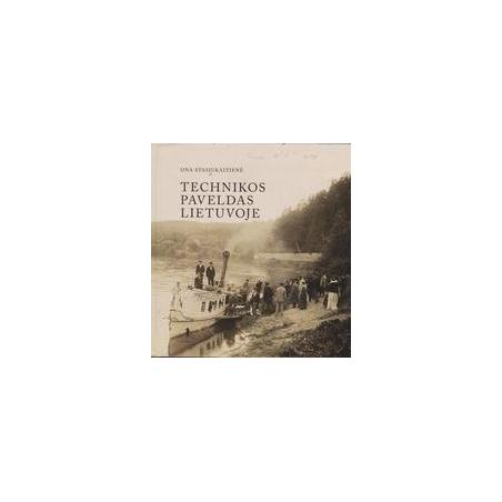 Technikos paveldas Lietuvoje/ Ona Stasiukaitienė