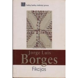 Fikcijos/ Borges Jorge Luis