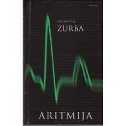 Aritmija/ Zurba Algimantas
