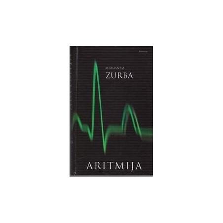 Aritmija/ Algimantas Zurba