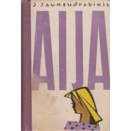 Aija/ Jaunsudrabinis J.