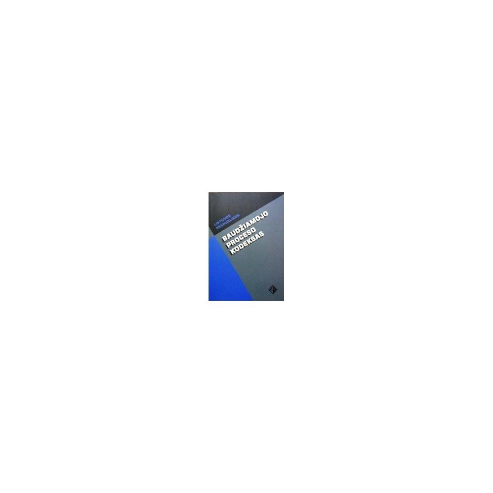 Autorių kolektyvas Lietuvos Respublikos baudžiamojo proceso kodeksas
