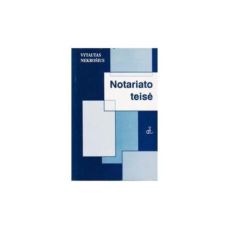 NOTARIATO TEISĖ/ Vytautas Nekrošius