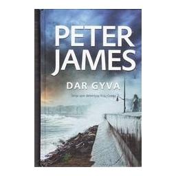Dar gyva/ Peter James