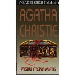 Paskui ateina mirtis/ Christie Agatha