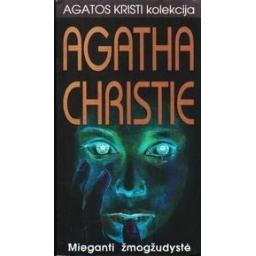 MIEGANTI ŽMOGŽUDYSTĖ/ Christie Agatha