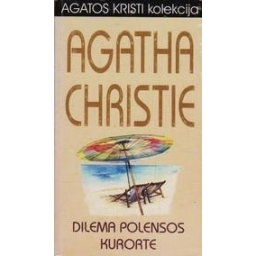 Dilema Polensos kurorte/ Agatha Christie