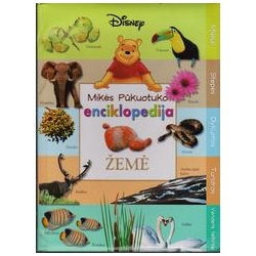 Mikės Pūkuotuko enciklopedija: Žemė/ Disney Walt