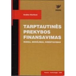 Tarptautinės prekybos finansavimas/ Startienė Gražina