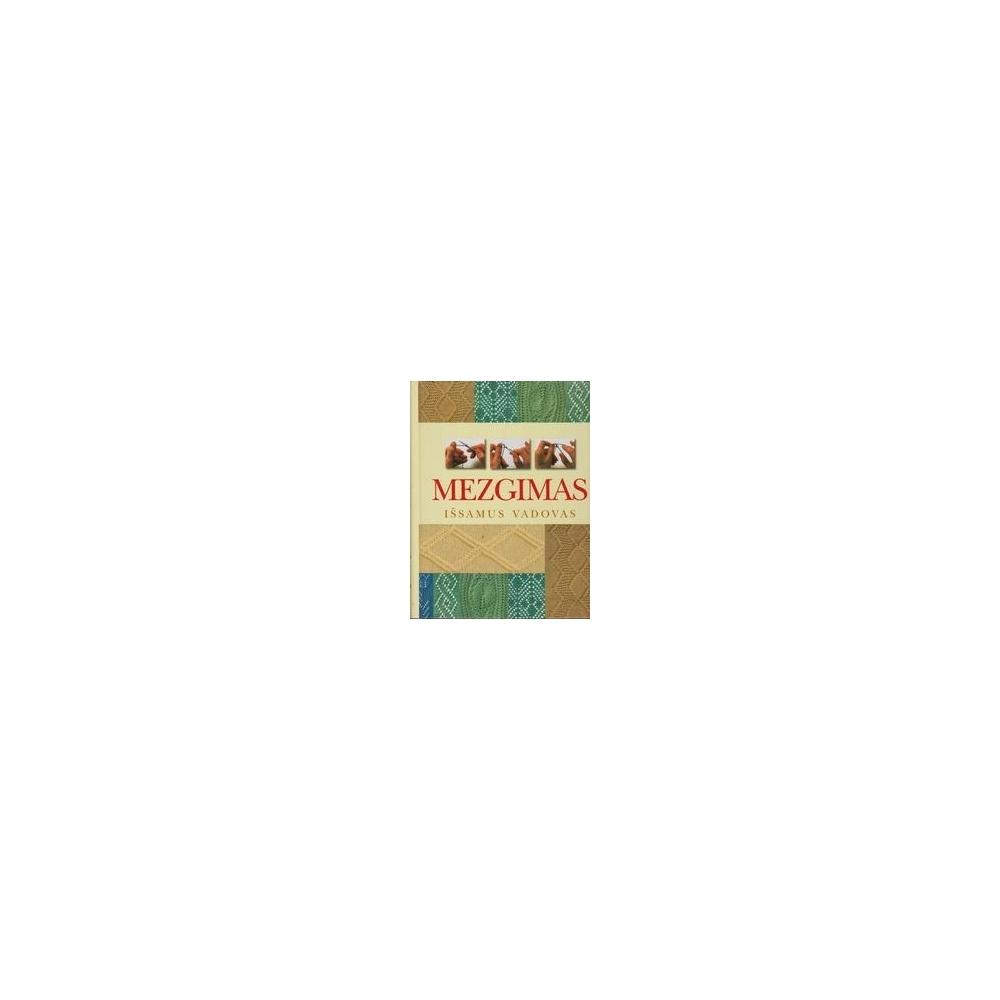 Mezgimas/ Išsamus Vadovas