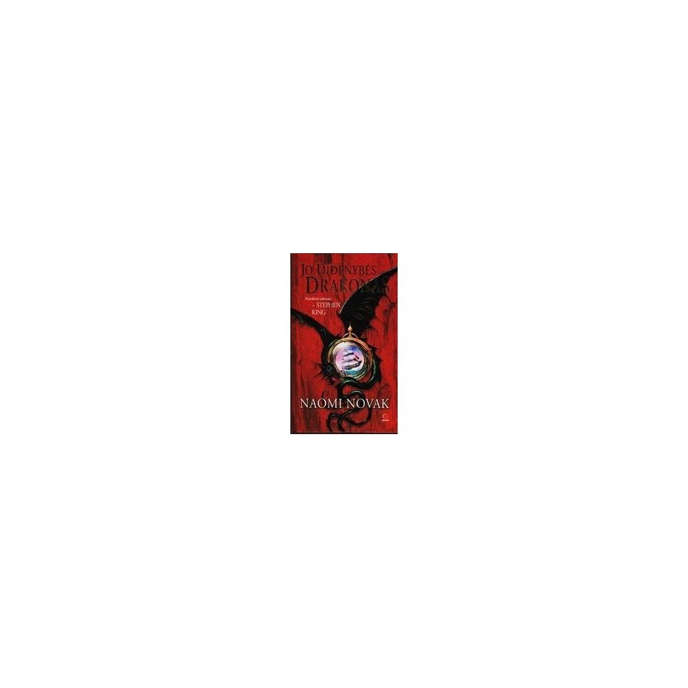 Jo didenybės drakonas/ Novik Naomi