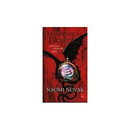 Jo didenybės drakonas/ Naomi Novak