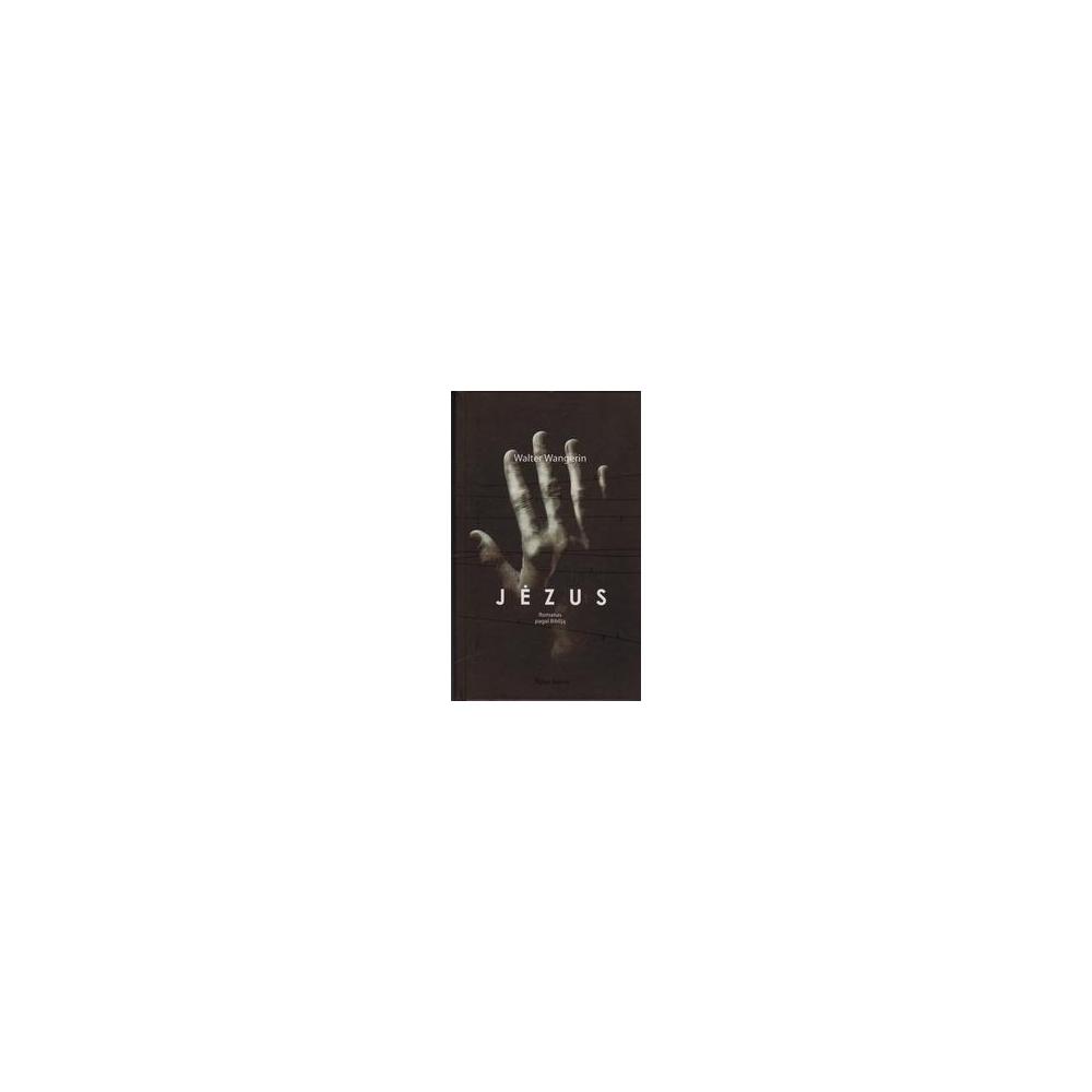Jėzus/ Wangerin Walter