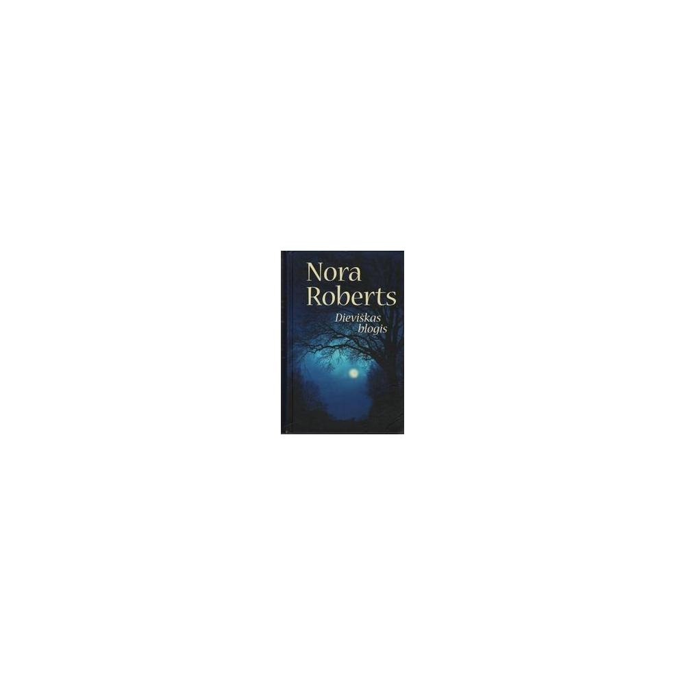 Dieviškas blogis/ Roberts Nora