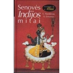 Senovės Indijos mitai/ Tiomkinas E., Ermanas V.