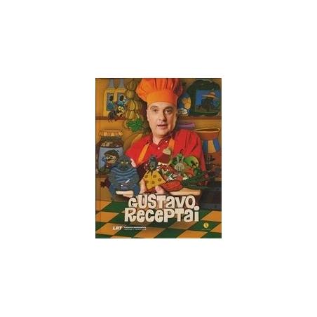 Gustavo receptai/ Rakauskas Audrius