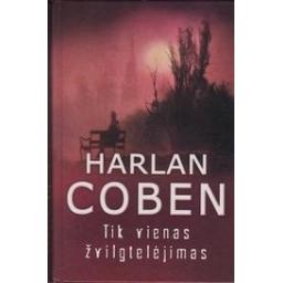 Tik vienas žvilgtelėjimas/ Coben Harlan