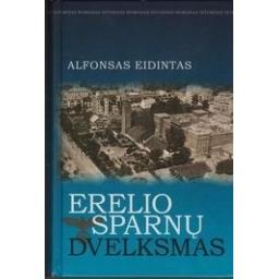Erelio sparnų dvelksmas/ Eidintas Alfonsas