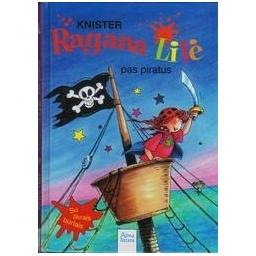 Ragana Lilė pas piratus/ Knister