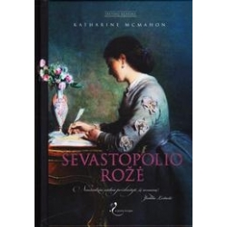 Sevastopolio rožė/ McMahon Katharine
