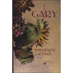 Mirusiųjų vynas/ Romain Gary