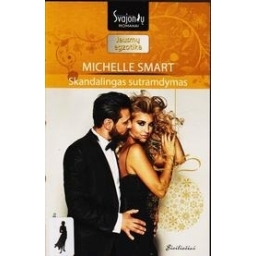 Skandalingas sutramdymas/ Smart Michelle