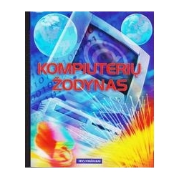Kompiuterių žodynas/ Claybourne A. ir kiti