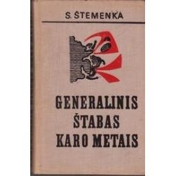 Generalinis štabas karo metais/ Štemenka S.