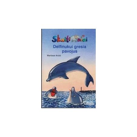 Delfinukui gresia pavojus/ Arold Marliese