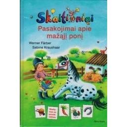 Pasakojimai apie mažąjį ponį: skaitiniai/ Farber Werner, Kraushaar Sabine