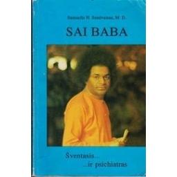 Sai Baba. Šventasis ... ir psichiatras/ Sandweiss Samuel H.