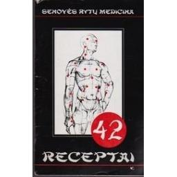 42 receptai. Senovės rytų medicina/ Autorių kolektyvas
