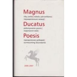 Magnus Ducatus Poesis: ribų įveika 2006-2007/ Braziūnas Vladas