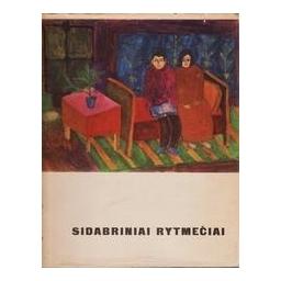 Sidabriniai rytmečiai. Pirma knyga/ Stasiulevičius A.