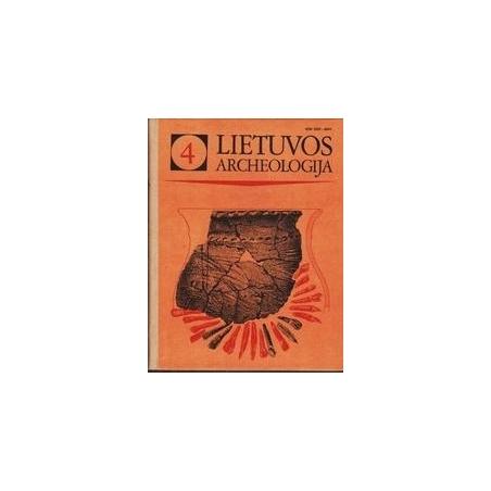 Lietuvos archeologija (4 tomas)/ Autorių kolektyvas