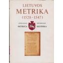 Lietuvos metrika (1528–1547)/ Stanislovas Lazutka