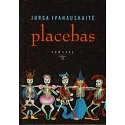 Placebas/ Ivanauskaitė Jurga