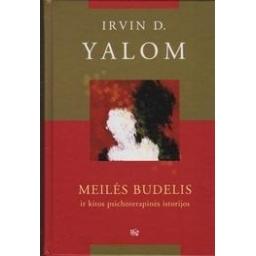 Meilės budelis ir kitos psichoterapinės istorijos/ Yalom Irvin D.