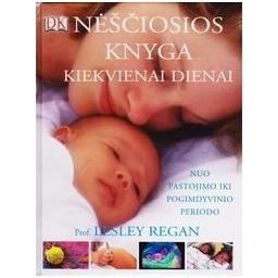 Nėščiosios knyga kiekvienai dienai/ Regan Lesley