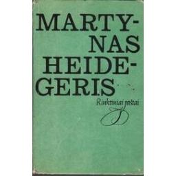 Rinktiniai raštai/ Heidegeris M.