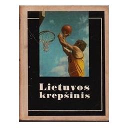 Lietuvos krepšinis/ Bertašius A.