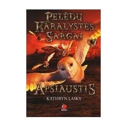 Apsiaustis. Pelėdų karalystės sargai IV/ Lasky Kathryn