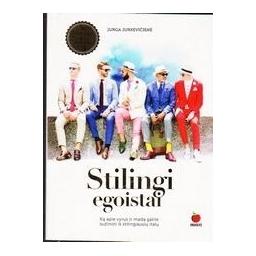 Stilingi egoistai/ Jurga Jurkevičienė