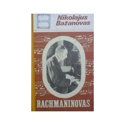 Bažanovas Nikolajus - Rachmaninovas